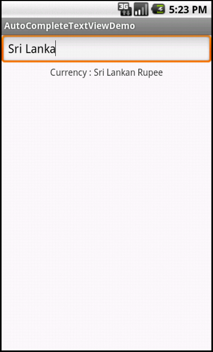 Displays the currency corresponding to the country selected from the autocompletetextview