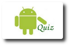 Android Knowledge Quiz